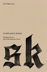 Sandcastle Kings by Rich Wilkerson Jr.